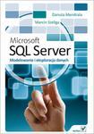 Microsoft SQL Server. Modelowanie i eksploracja danych w sklepie internetowym Booknet.net.pl
