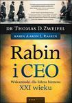 Rabin i CEO. Wskazówki dla lidera biznesu XXI wieku w sklepie internetowym Booknet.net.pl