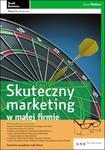 Skuteczny marketing w małej firmie. Wydanie II zaktualizowane w sklepie internetowym Booknet.net.pl