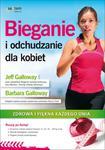 Bieganie i odchudzanie dla kobiet. Zdrowa i piękna każdego dnia w sklepie internetowym Booknet.net.pl