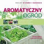 Aromatyczny ogród w sklepie internetowym Booknet.net.pl