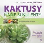 Kaktusy i inne sukulenty w sklepie internetowym Booknet.net.pl