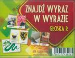 Znajdź wyraz w wyrazie głoska R karty w sklepie internetowym Booknet.net.pl