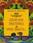 Szewczyk Dratewka Dwaj bracia w sklepie internetowym Booknet.net.pl