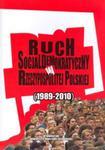 Ruch socjaldemokratyczny w Rzeczypospolitej Polskiej (1989-2010) w sklepie internetowym Booknet.net.pl