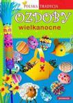 Ozdoby wielkanocne. Polska tradycja w sklepie internetowym Booknet.net.pl