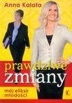 Prawdziwe zmiany Mój eliksir młodości w sklepie internetowym Booknet.net.pl