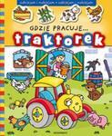 Odklejam i naklejam Gdzie pracuje traktorek w sklepie internetowym Booknet.net.pl