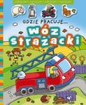 Odklejam i naklejam Gdzie pracuje wóz strażacki w sklepie internetowym Booknet.net.pl