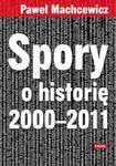 Spory o historię 2000-2011 w sklepie internetowym Booknet.net.pl