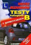 Mistrz egzaminów Testy B z komentarzem w sklepie internetowym Booknet.net.pl