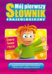 Mój pierwszy słownik frazeologiczny w sklepie internetowym Booknet.net.pl