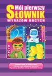 Mój pierwszy słownik wyrazów obcych w sklepie internetowym Booknet.net.pl