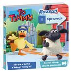 To Timmy Rozsuń i sprawdź w sklepie internetowym Booknet.net.pl