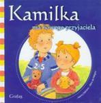 Kamilka ma nowego przyjaciela w sklepie internetowym Booknet.net.pl