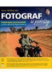 Fotograf w podróży w sklepie internetowym Booknet.net.pl