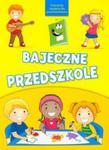 Bajeczne przedszkole w sklepie internetowym Booknet.net.pl