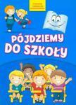 Pójdziemy do szkoły w sklepie internetowym Booknet.net.pl