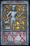 Kacper Ryx i król przeklęty w sklepie internetowym Booknet.net.pl