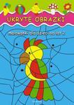 Ukryte obrazki Malowanki dla dzieci od lat 2 w sklepie internetowym Booknet.net.pl