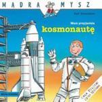 Mam przyjaciela kosmonautę w sklepie internetowym Booknet.net.pl