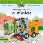 Maszyny i pojazdy w mieście w sklepie internetowym Booknet.net.pl