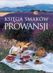 Księga Smaków Prowansji w sklepie internetowym Booknet.net.pl