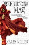 Przebudzony mag Królotwórca Królobójca t.2 w sklepie internetowym Booknet.net.pl