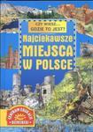 Czy wiesz... gdzie to jest ? Najciekawsze miejsca w Polsce w sklepie internetowym Booknet.net.pl