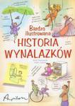 Bardzo ilustrowana historia wynalazków w sklepie internetowym Booknet.net.pl