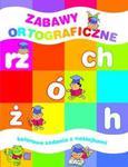 Zabawy ortograficze. Kolorowe zadania z naklejkami w sklepie internetowym Booknet.net.pl