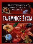 Tajemnice życia. Ilustrowana biblioteka wiedzy w sklepie internetowym Booknet.net.pl