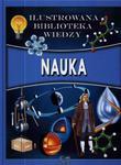 Nauka. Ilustrowana biblioteka wiedzy w sklepie internetowym Booknet.net.pl