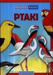 Biblioteka wiedzy. Ptaki w sklepie internetowym Booknet.net.pl
