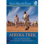 Afryka trek. Od Kilimandżaro do Jeziora Tyberiadzkiego w sklepie internetowym Booknet.net.pl