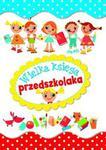 Wielka księga przedszkolaka w sklepie internetowym Booknet.net.pl