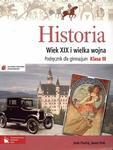 Historia. Klasa 3, gimnazjum. Wiek XIX i wielka wojna. Podręcznik w sklepie internetowym Booknet.net.pl