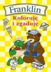 Franklin. Koloruję i zgaduję w sklepie internetowym Booknet.net.pl