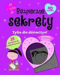 Bezpieczne sekrety. Tylko dla dziewczyn! w sklepie internetowym Booknet.net.pl