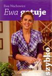 Ewa gotuje - szybko w sklepie internetowym Booknet.net.pl