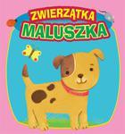 Zwierzątka Maluszka w sklepie internetowym Booknet.net.pl
