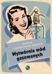 Wytwórnia wód gazowanych w sklepie internetowym Booknet.net.pl