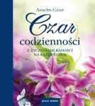 Czar codzienności. Z życzeniami radości na każdy dzień w sklepie internetowym Booknet.net.pl
