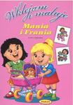 Wklejam i maluję. Mania i Frania w sklepie internetowym Booknet.net.pl