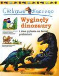 Ciekawe dlaczego wyginęły dinozaury w sklepie internetowym Booknet.net.pl