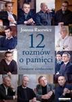 12 rozmów o pamięci. Oswajanie nieobecności w sklepie internetowym Booknet.net.pl