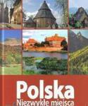 Polska. Niezwykłe miejsca w sklepie internetowym Booknet.net.pl