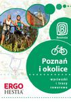 Poznań i okolice. Wycieczki i trasy rowerowe. Wydanie 1 w sklepie internetowym Booknet.net.pl