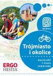Trójmiasto i okolice. Wycieczki i trasy rowerowe. Wydanie 1 w sklepie internetowym Booknet.net.pl