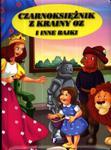 Czarnoksiężnik z krainy Oz i inne bajk w sklepie internetowym Booknet.net.pl